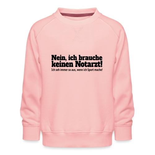 Sport Spruch - Kinder Premium Pullover