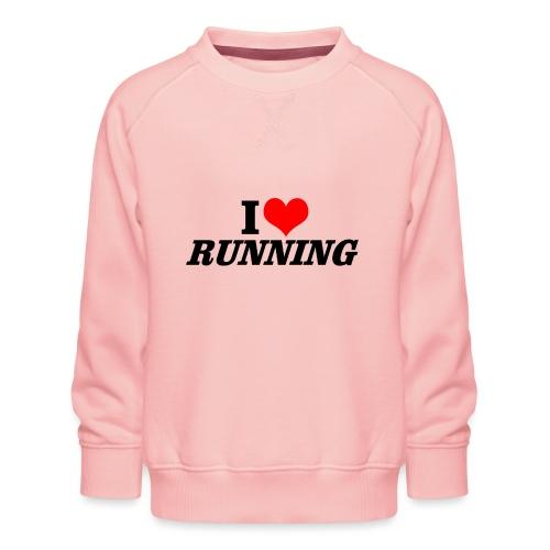I love running - Kinder Premium Pullover