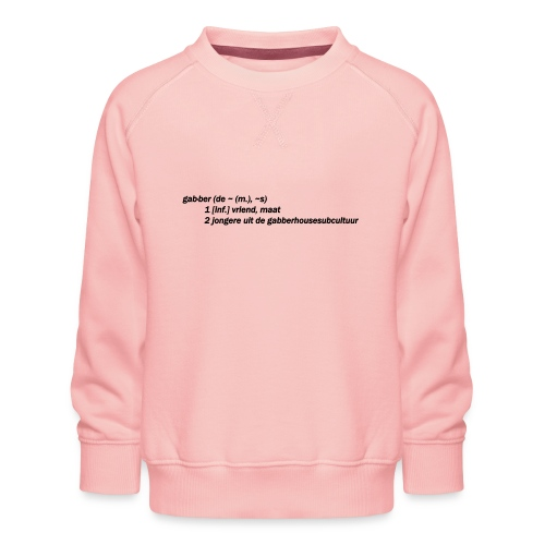 gabbers definitie - Kinderen premium sweater