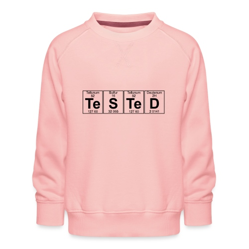 Te-S-Te-D (tested) (small) - Kids' Premium Sweatshirt