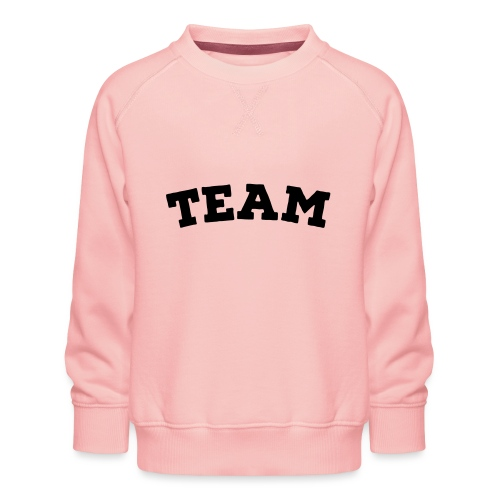 Team - Kids' Premium Sweatshirt