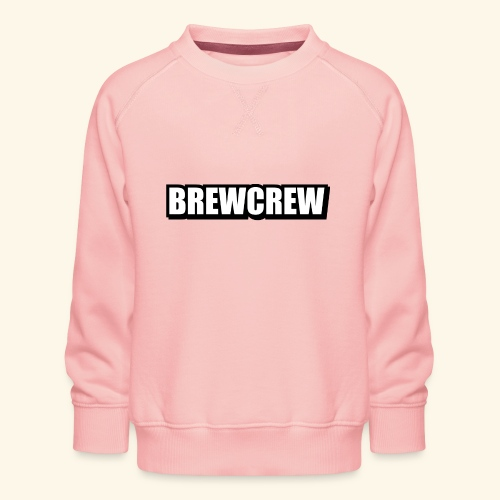 BREWCREW - Kids' Premium Sweatshirt