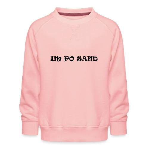 IM PO SAND Unterwäsche - Kinder Premium Pullover