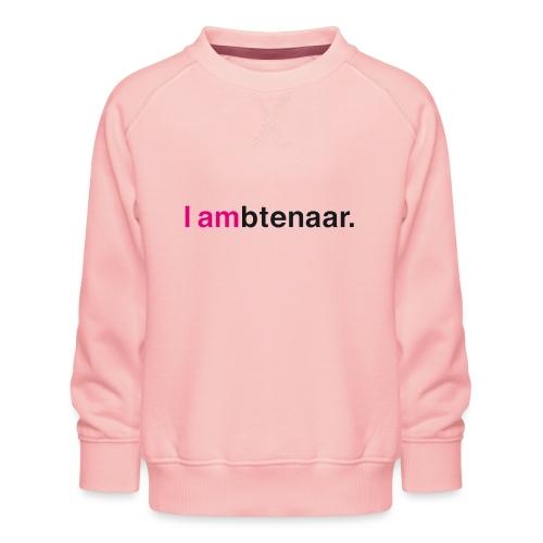 I ambtenaar - Kinderen premium sweater