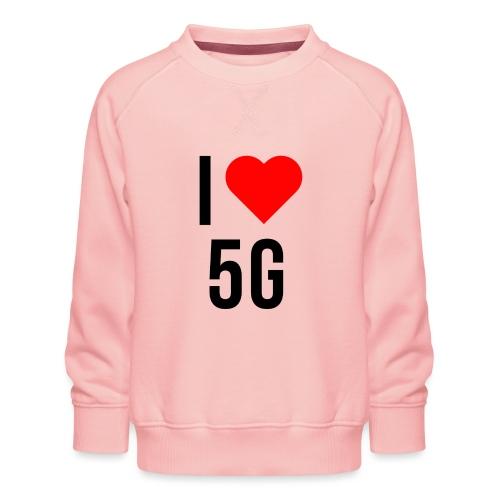 ilove5g - Kinder Premium Pullover