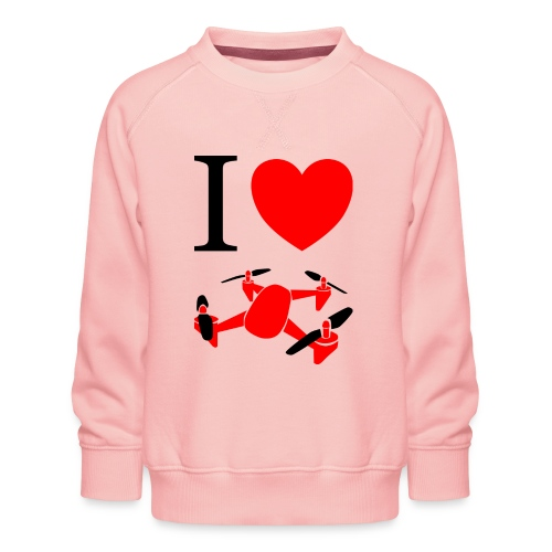 I Love Drones - Børne premium sweatshirt