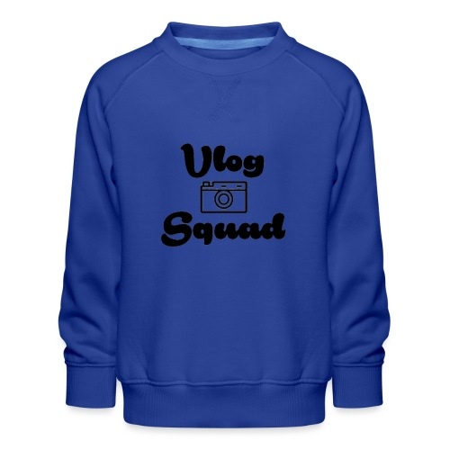 Vlog Squad - Kids' Premium Sweatshirt