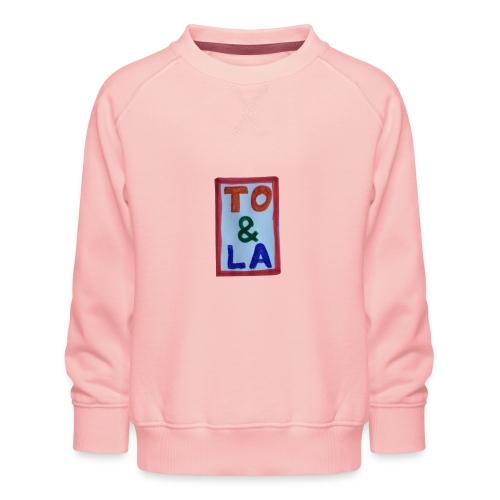 TO & LA - Bluza dziecięca Premium