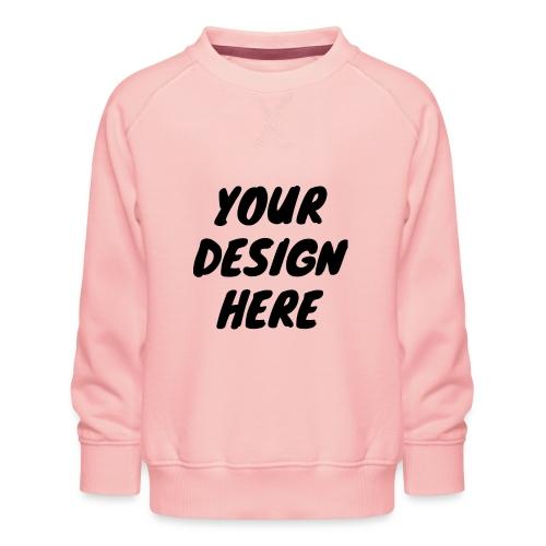 print file front 9 - Kids' Premium Sweatshirt