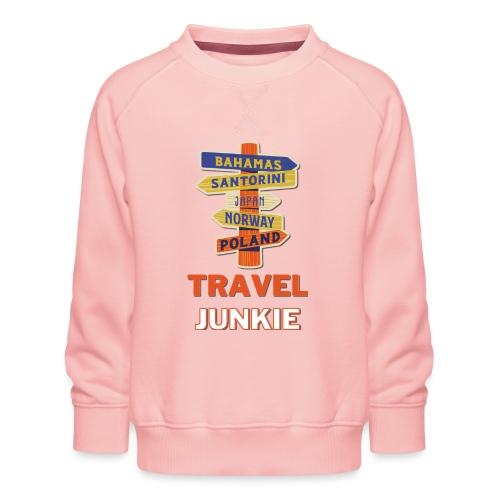 traveljunkie - i like to travel - Kinder Premium Pullover