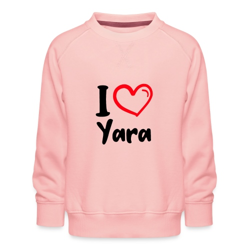 I LOVE YARA - Kinderen premium sweater