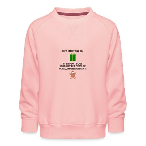 T-shirt cadeau de Noël - Sweat ras-du-cou Premium Enfant