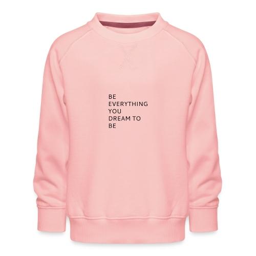 Dreamer - Lasten premium-collegepaita