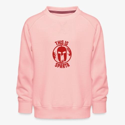 this is sparta - Kids' Premium Sweatshirt