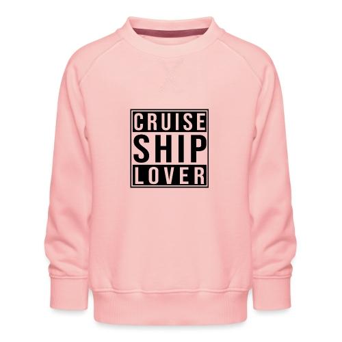 Kreuzfluenzer - Cruise Ship Lover - Kinder Premium Pullover