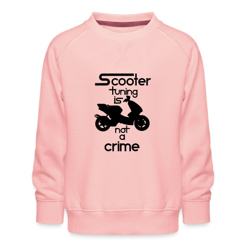 Scooter tuning is not a crime! Vol. III HQ - Kinder Premium Pullover