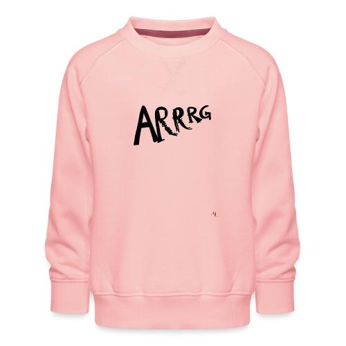 Arrg - Felpa premium da bambini