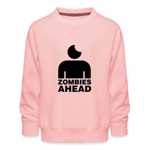 Zombies Ahead - Premiumtröja barn