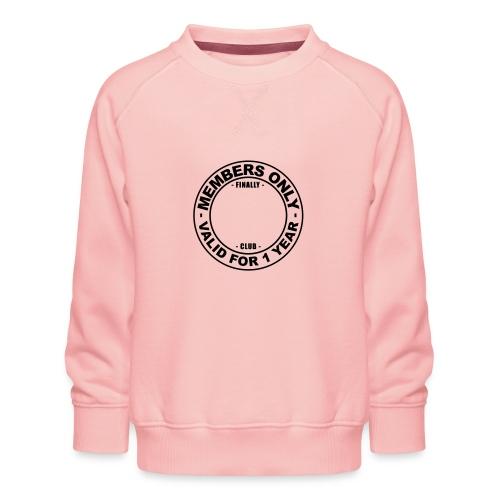 Finally XX club (template) - Kids' Premium Sweatshirt