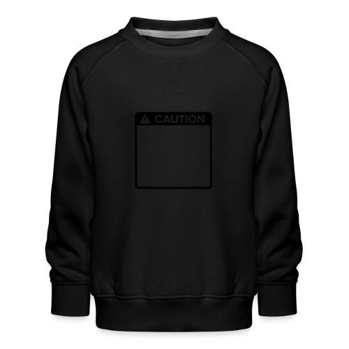 Caution Sign (1 colour) - Kids' Premium Sweatshirt