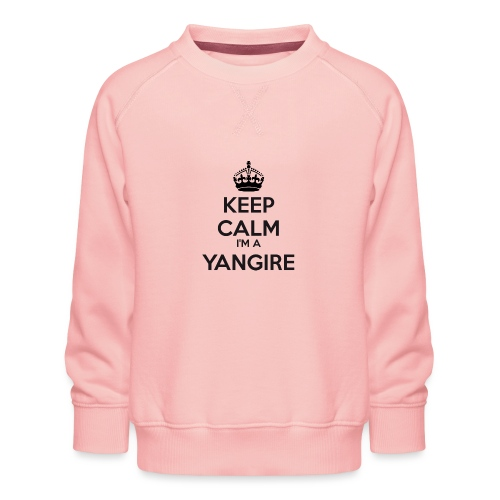 Yangire keep calm - Kids' Premium Sweatshirt