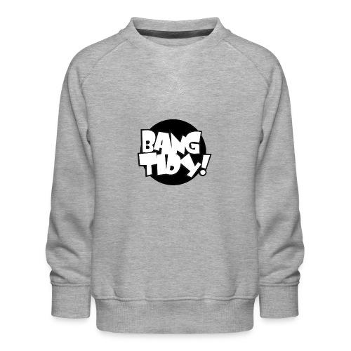 bangtidy - Kids' Premium Sweatshirt