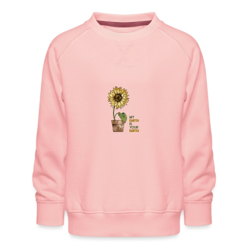 My earth is your earth - Kinder Premium Pullover