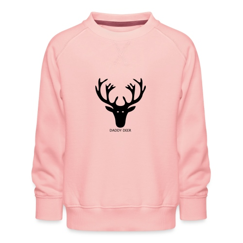 DADDY DEER - Kids' Premium Sweatshirt