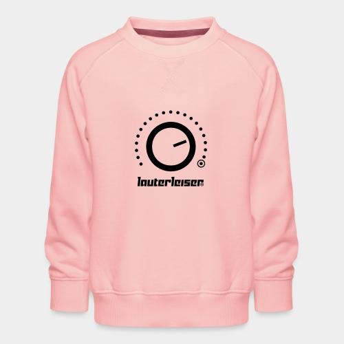 Lauterleiser ® - Kinder Premium Pullover