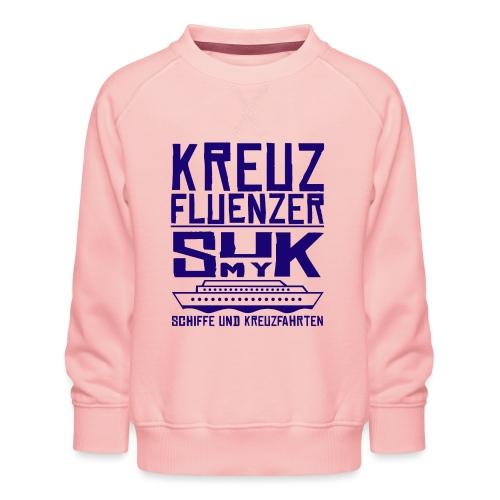 Kreuzfluenzer - SuK my Ship - Kinder Premium Pullover