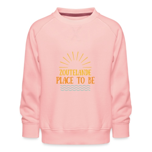 Zoutelande - Place To Be - Kinder Premium Pullover