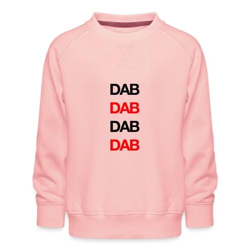 Dab - Kids' Premium Sweatshirt