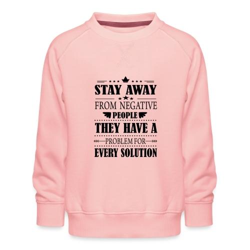 Stay away - Lasten premium-collegepaita