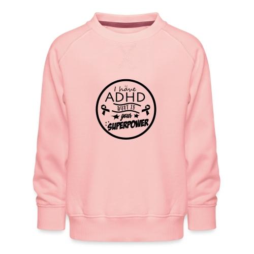 ADHD - Kinderen premium sweater