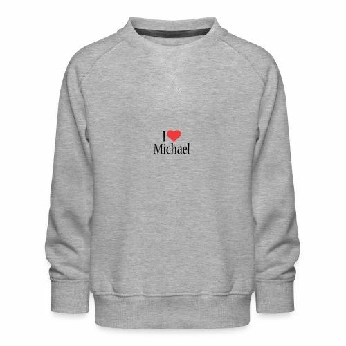 Michael designstyle i love Michael - Kids' Premium Sweatshirt