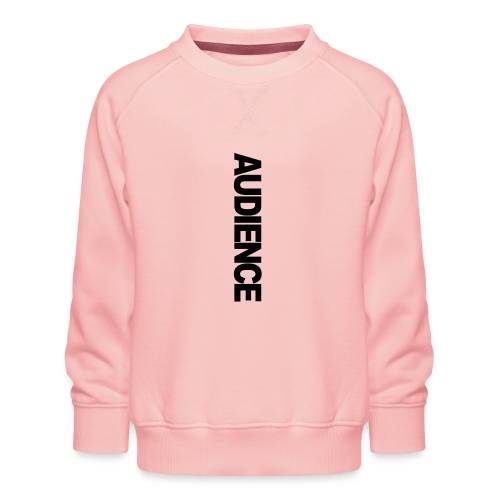 audienceiphonevertical - Kids' Premium Sweatshirt