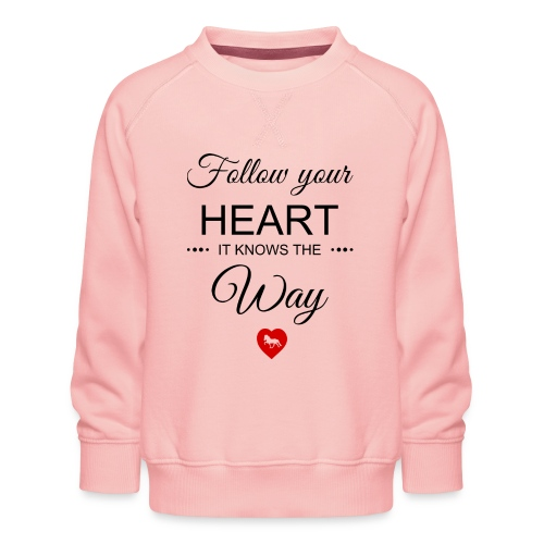 follow your heartbesser - Kinder Premium Pullover