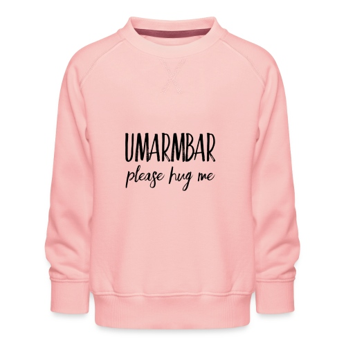 UMARMBAR - please hug me - Kinder Premium Pullover
