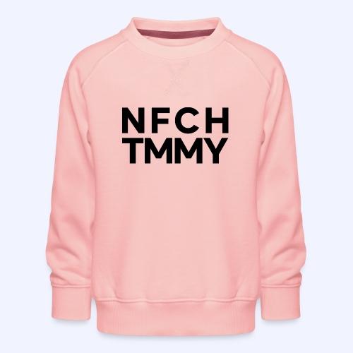 Einfach Tommy / NFCHTMMY / Black Font - Kinder Premium Pullover