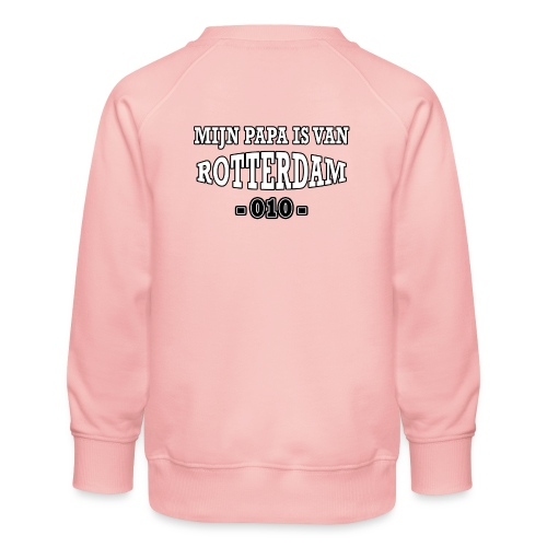 mijn papa Rotterdam - Kinderen premium sweater