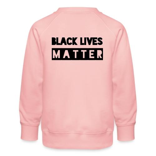 Black Lives Matter - Kinderen premium sweater