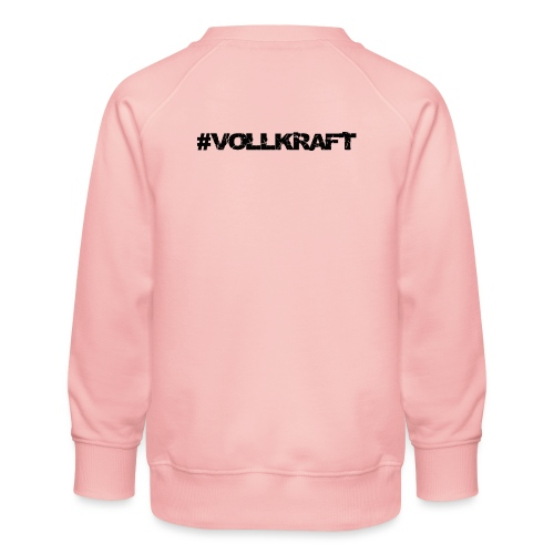 Schriftzug Vollkraft - Kinder Premium Pullover