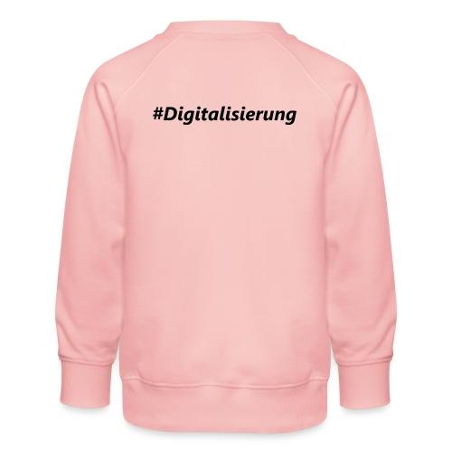 #Digitalisierung black - Kinder Premium Pullover