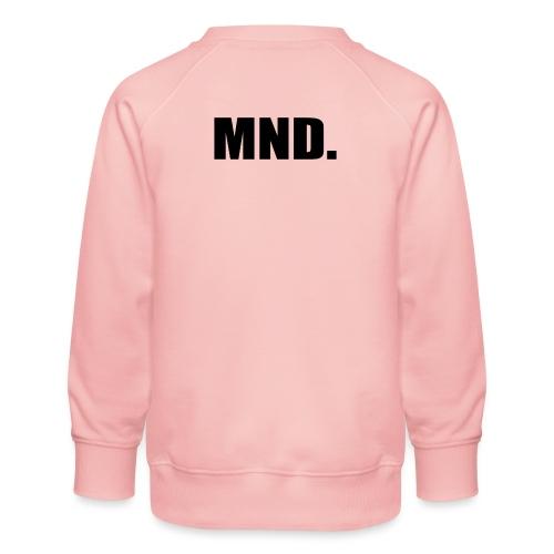 MND. - Kinderen premium sweater