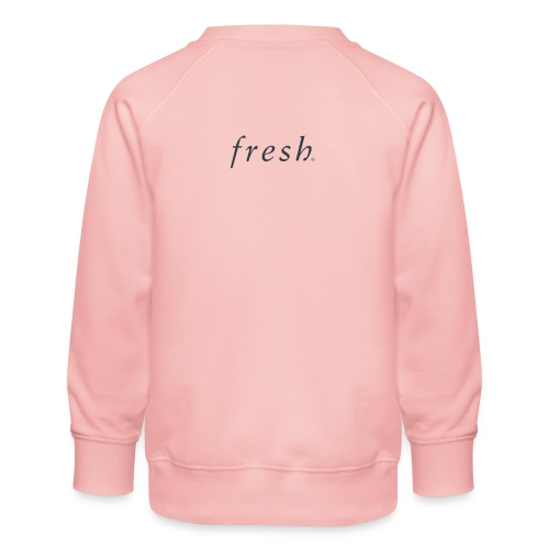 Fresh - Kids' Premium Sweatshirt