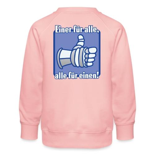 Kinder Langarmshirt - Einer für alle, alle für e - Kinder Premium Pullover