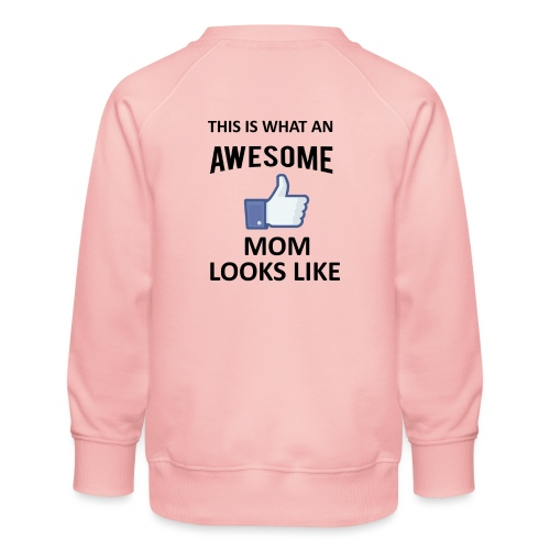 Awesome Mom - Kinder Premium Pullover