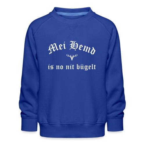 Mei Hemd is no nit bügelt - Hirsch - Kinder Premium Pullover
