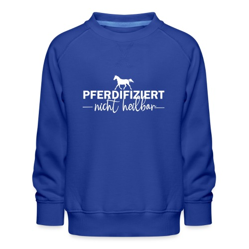Pferdifiziert - Kinder Premium Pullover