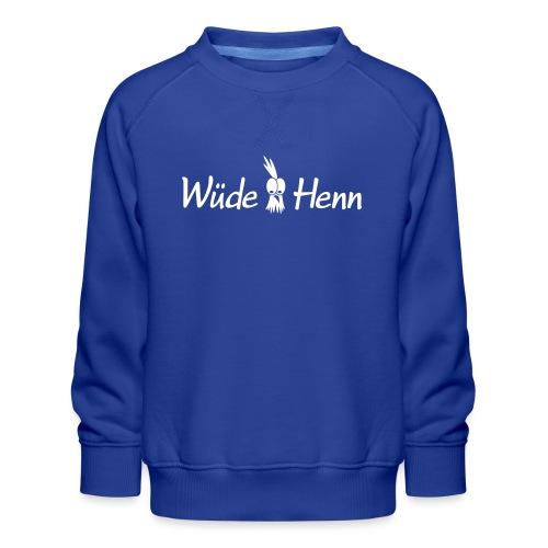 Wüde Henn - Kinder Premium Pullover